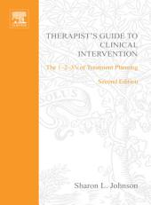 Therapist's Guide to Clinical Intervention: The 1-2-3's of Treatment Planning, Edition 2