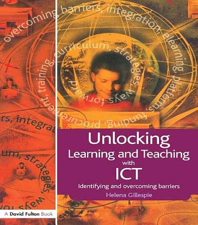 Unlocking Learning and Teaching with ICT PDF