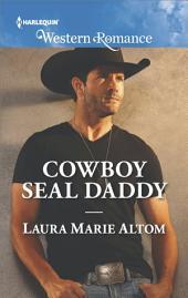 Cowboy SEAL Daddy
