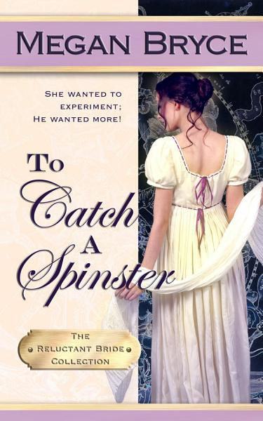 Download To Catch A Spinster Book