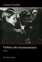 Världen efter kommunismen: Dikter