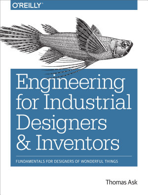 Engineering for Industrial Designers and Inventors