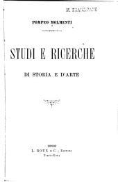 Studi e ricerche di storia e d'arte