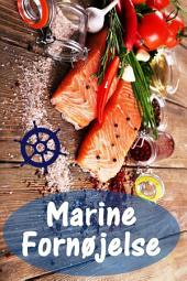 Marine Fornøjelse: 200 lækre opskrifter med laks og skaldyr (Fisk og Skaldyr Køkken)