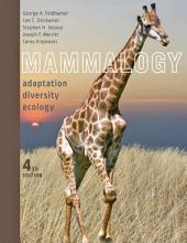 Mammalogy: Adaptation, Diversity, Ecology, Edition 4