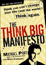 The Think Big Manifesto Book PDF
