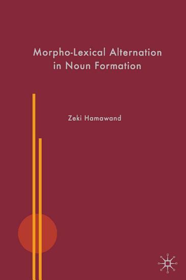 Morpho Lexical Alternation in Noun Formation PDF