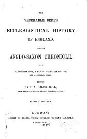 The Venerable Bede's Ecclesiastical History of England. Also the Anglo-Saxon Chronicle. Edited by J. A. Giles. 2d Ed