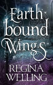 Earthbound Wings: An Earthbound Novel