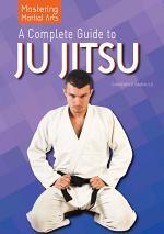 A Complete Guide to Ju Jitsu