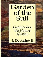 Garden of the Sufi: Insights Into the Nature of Man