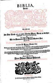 Biblia, das ist die gantze heilige Schrifft ... von Martin Luther ... übersetzt (etc.) Mit Kupfer-Bildnissen: Band 1