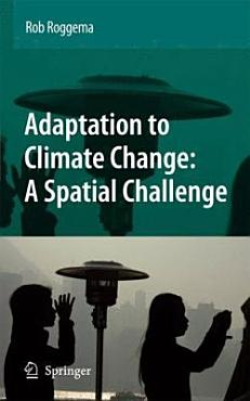 Adaptation to Climate Change  A Spatial Challenge PDF