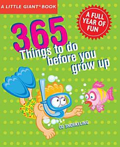 365 Things to Do Before You Grow Up PDF