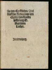 An den Christlichen Adel deutscher Nation, von des Christlichen standes besserung