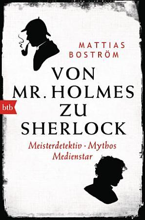 Von Mr  Holmes zu Sherlock PDF