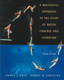 A Multilevel Approach to the Study of Motor Control and Learning PDF
