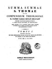 Summa summae S. Thomae, sive Compendium theologiae: Volumes 1-2