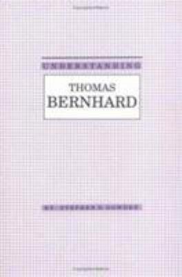 Understanding Thomas Bernhard PDF