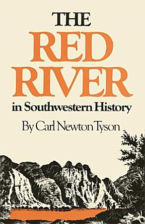 The Red River in Southwestern History PDF