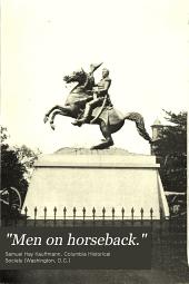 """Men on horseback."": A paper on the equestrian statuary in Washington"