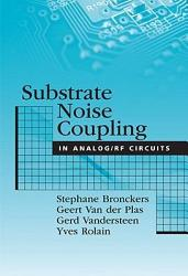 Substrate Noise Coupling in Analog RF Circuits PDF