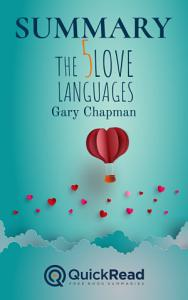 Summary of  The Five Love Languages  by Gary Chapman   Free book by QuickRead com Book