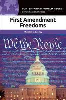 First Amendment Freedoms  A Reference Handbook PDF