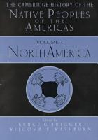 The Cambridge History of the Native Peoples of the Americas  North America PDF