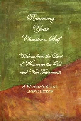 Renewing Your Christian Self
