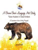 A Brown Bear   s Language Arts Study PDF