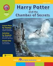 Harry Potter and the Chamber of Secrets (Novel Study) Gr. 4-8