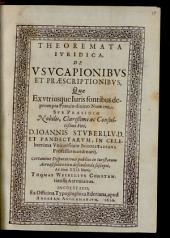 Theoremata Ivridica, De Vsvcapionibvs Et Praescriptionibvs