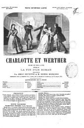 Charlotte et Werther drame en trois actes precede de La fin d'un roman, prologue par Emile Souvestre et M. Eugene Bourgeois