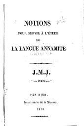 Notions pour servir à l'étude de la langue annamite