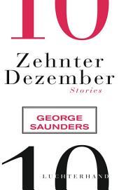 Zehnter Dezember: Stories