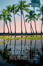 Polynesian Syntax and its Interfaces