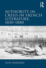 Authority in Crisis in French Literature  1850   1880 PDF
