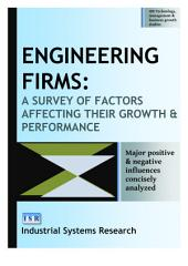 Engineering Firms: A Survey of Factors Affecting Their Growth and Performance