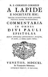 Commentaria In Vetus Et Novum Testamentum: Commentaria In Omnes Divi Pauli Epistolas, Volume 9