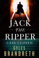 Jack the Ripper  Case Closed PDF