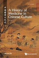History Of Medicine In Chinese Culture  A  In 2 Volumes  PDF