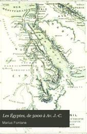 Les Égyptes, de 5000 À Av. J.-C.