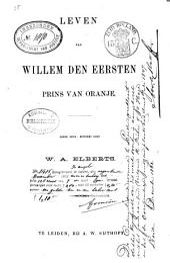 Leven van Willem den Eersten, Prins van Oranje