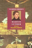 The Cambridge Companion to Martin Luther PDF