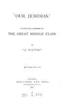 Our Jemimas  addressed to the middle class  by  a victim   PDF