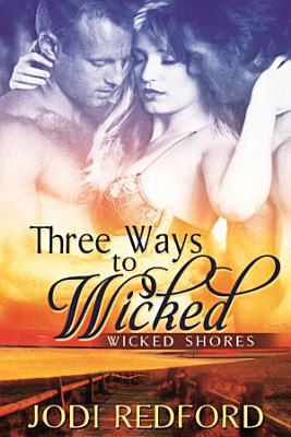 Three Ways to Wicked