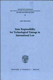 State responsibility for technological damage in international law