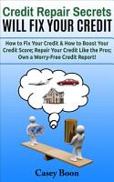 Credit Repair Secrets Will Fix Your Credit PDF