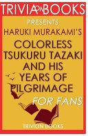 Trivia-On-Books Colorless Tsukuru Tazaki & His Years of Pilgrimage by Haruki M.
